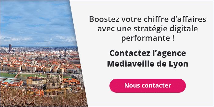 Contactez l'agence Mediaveille de Lyon